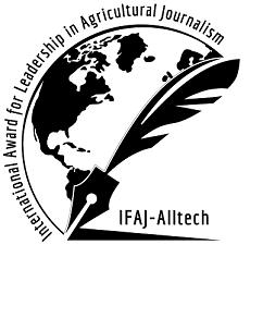 Agricultural Journalism: IFAJ–Alltech Announces Recipients Of International Leadership Award